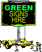 Green Signs Hire in Adelaide and Perth